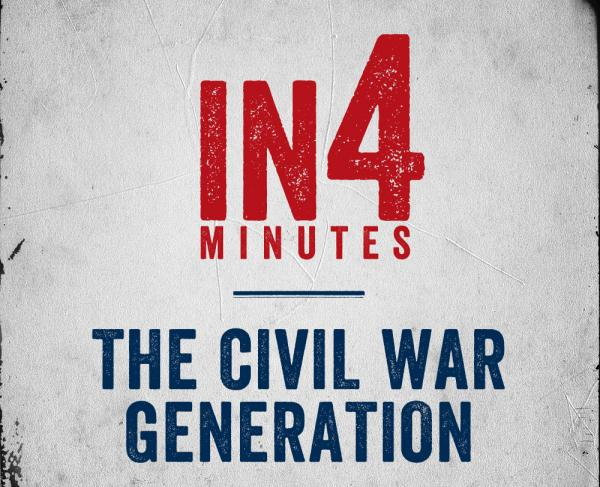 The Civil War Generation In4 Square