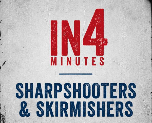 Sharpshooters & Skirmishers In4 Square