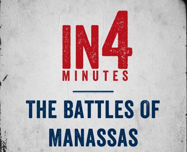 The Battles of Manassas In4 square