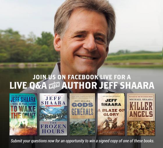Live Q&A with Author Jeff Shaara