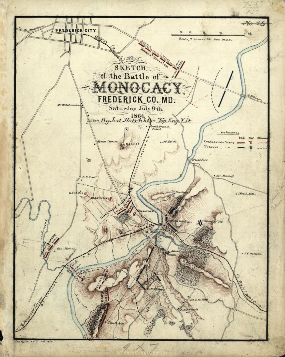 No. 15. Sketch of the Battle of Monocacy, Frederick Co. Md., Saturday, July 9th, 1864